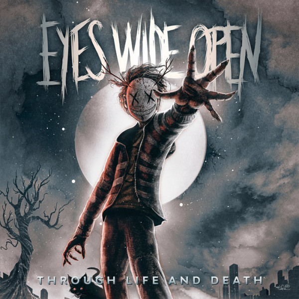 EYES WIDE OPEN - Through Life and Death CD DIGISLEEVE