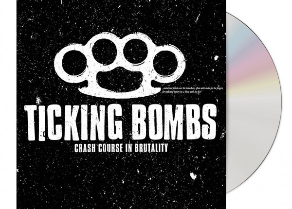 TICKING BOMBS - Crash Course In Brutality CD