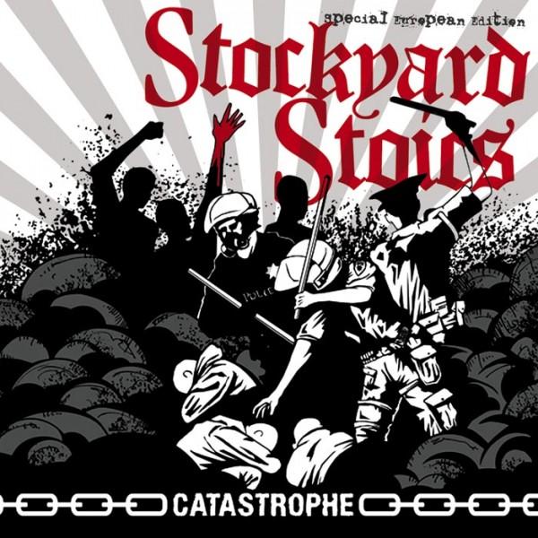 STOCKYARD STOICS - Catastrophe CD