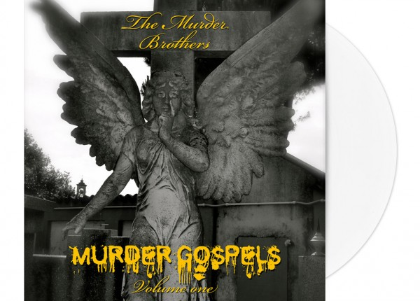 "MURDER BROTHERS, THE - Murder Gospels Vol. One 12"" LP LTD - WHITE"