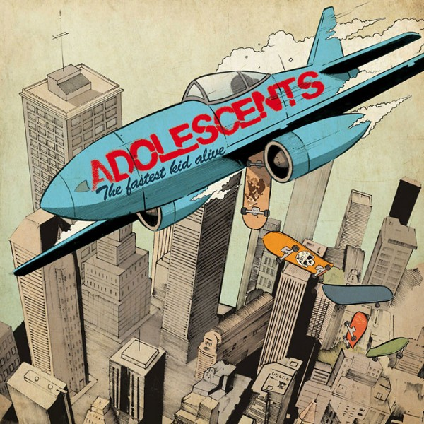 ADOLESCENTS - The Fastest Kid Alive CD