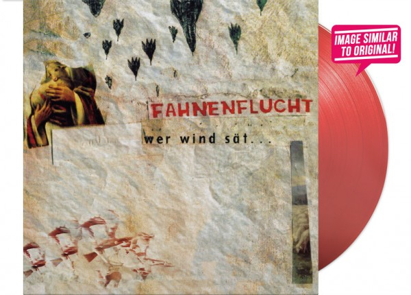 "FAHNENFLUCHT - Wer Wind sät 12"" LP LTD - RED"