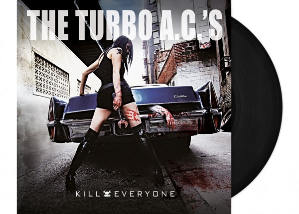 "TURBO A.C.'s, THE - Kill Everyone 12"" LP LTD BLACK"