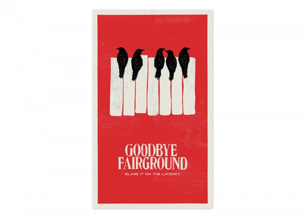 GOODBYE FAIRGROUND - Blame It On The Latency Ltd. Silkscreen Poster