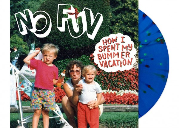 "NO FUN - How I Spent My Bummer Vacation 12"" LP LTD - BLUE"
