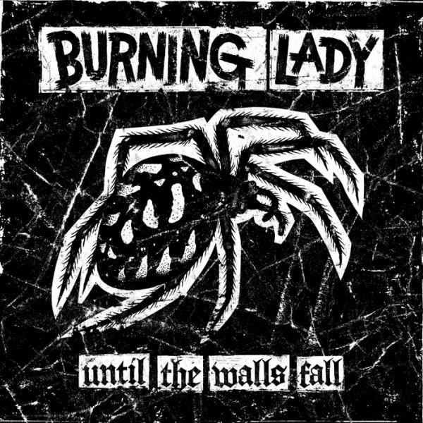 BURNING LADY - Until The Walls Fall CD