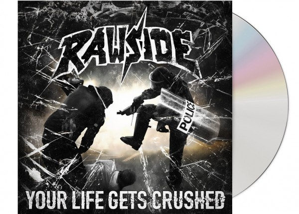 RAWSIDE - Your Life Gets Crushed CD