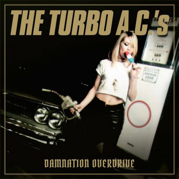 TURBO A.C.'s, THE - Damnation Overdrive LTD DIGIPAK CD