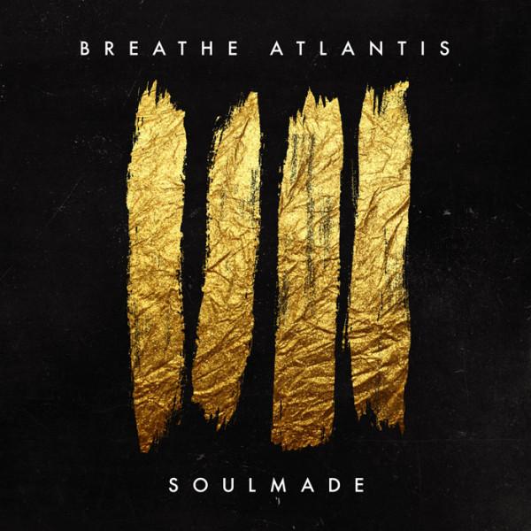 BREATHE ATLANTIS - Soulmade CD