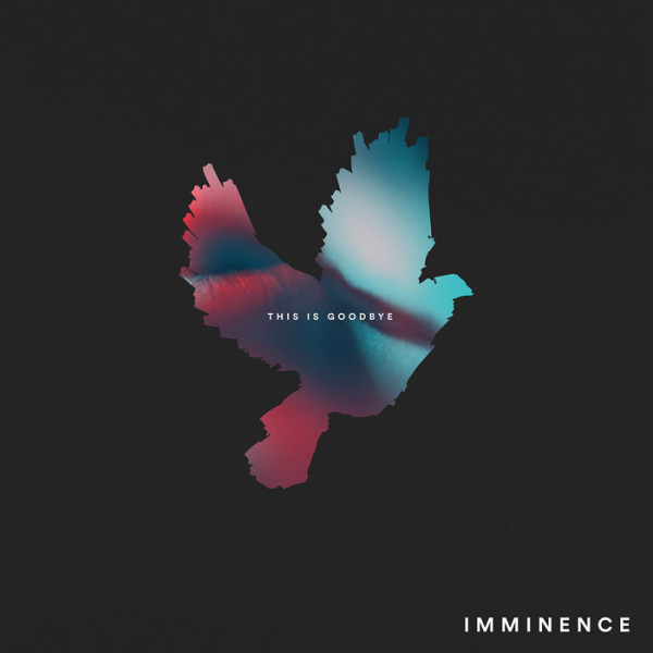 IMMINENCE - This Is Goodbye CD