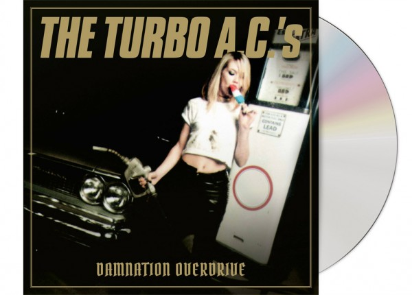 TURBO A.C.'s, THE - Damnation Overdrive LTD DIGIPAK CD