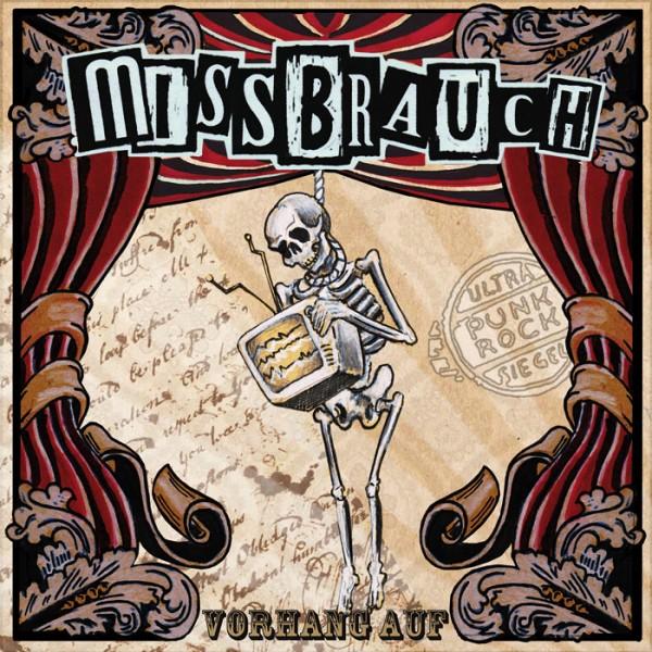 MISSBRAUCH - Vorhang auf CD