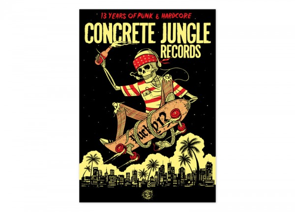 CONCRETE JUNGLE RECORDS - 13 Years Anniversary Ltd. Silkscreen Poster