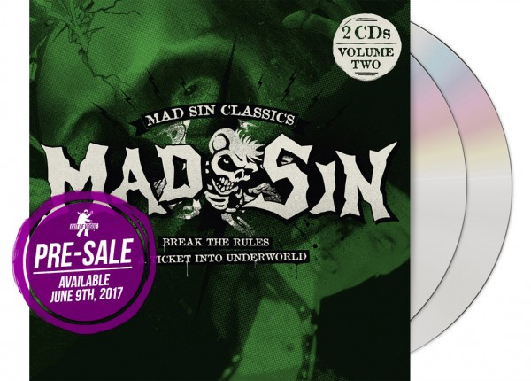 MAD SIN - Break The Rules / A Ticket Into Underworld 2CD