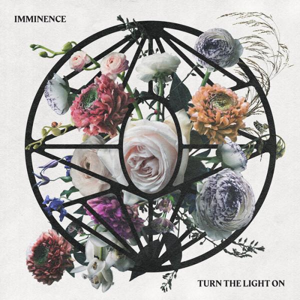 IMMINENCE - Turn The Light On CD