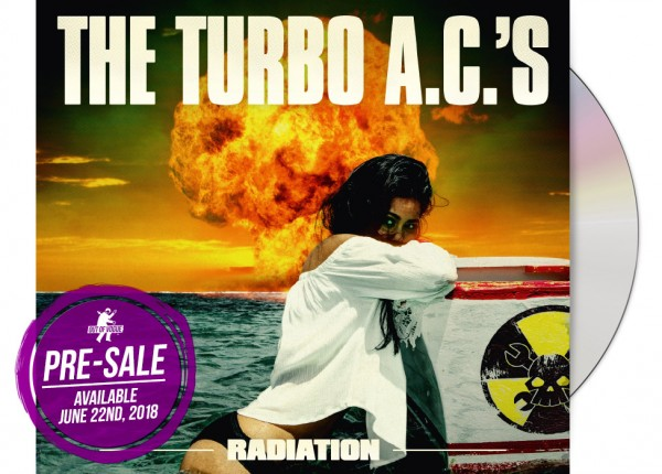 TURBO A.C.'S, THE - Radiation CD