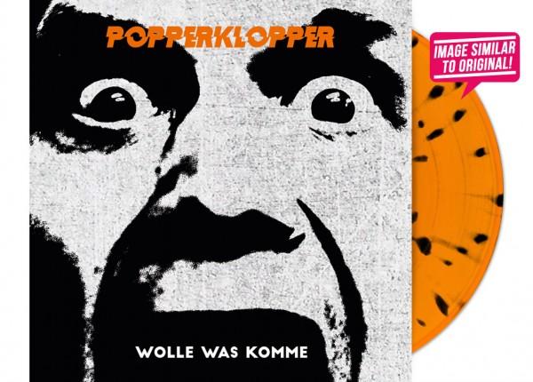"""POPPERKLOPPER - Wolle was komme 12"""" LP - ORANGE"""