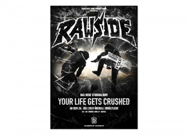 RAWSIDE - Your Life Gets Crushed Poster
