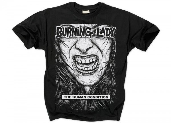 BURNING LADY - The Human Condition T-Shirt
