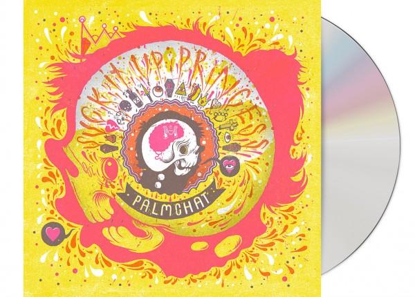 PALMCHAT - Suck It Up Princess CD