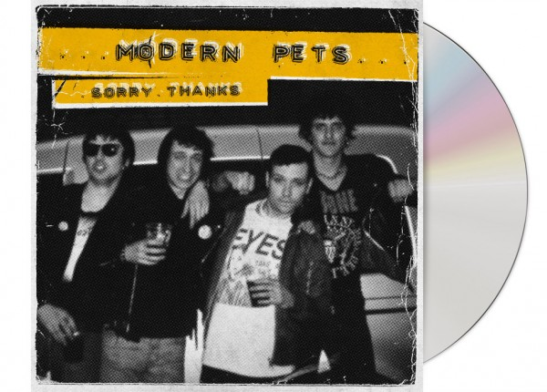 MODERN PETS - Sorry. Thanks. CD