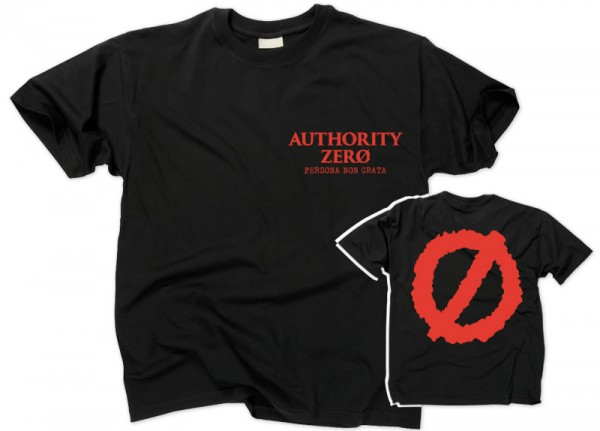 AUTHORITY ZERO - Persona Non Grata T-Shirt