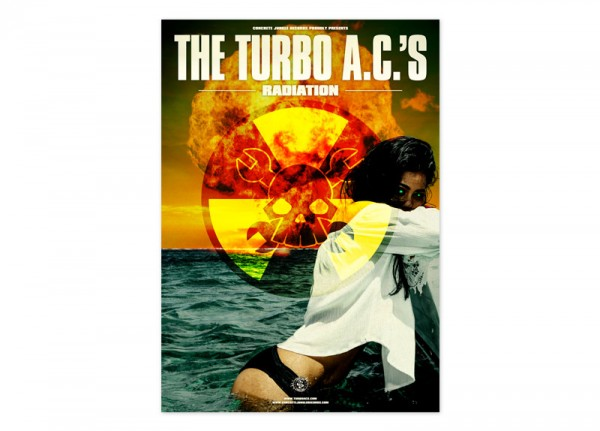 TURBO A.C.'s, THE - Radiation Poster