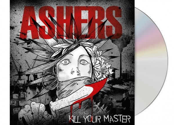 ASHERS - Kill Your Master CD