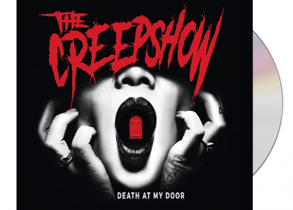 CREEPSHOW, THE - Death At My Door LTD DIGIPAK CD