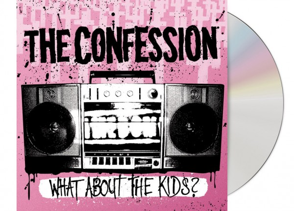 CONFESSION, THE - What About The Kids?! CD