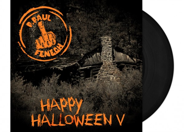 "P. PAUL FENECH - Happy Halloween V 12"" LP LTD BLACK"