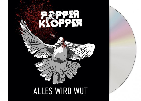 POPPERKLOPPER - Alles wird Wut CD