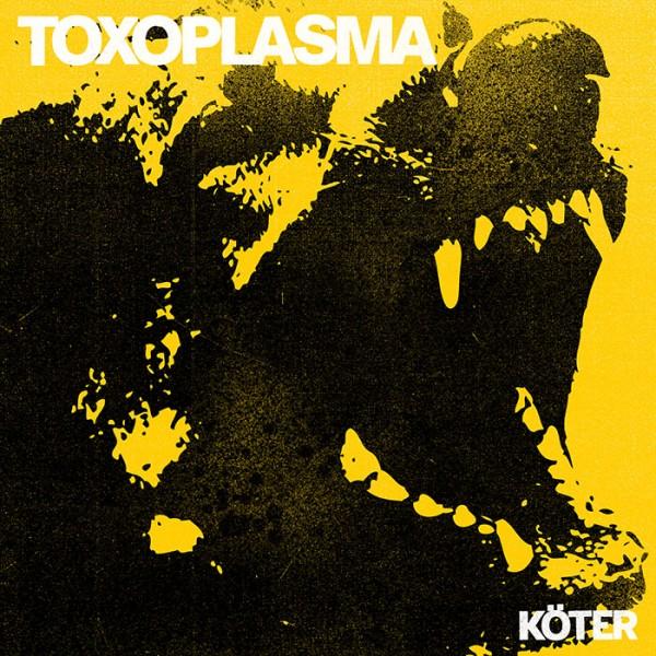 TOXOPLASMA - Köter CD
