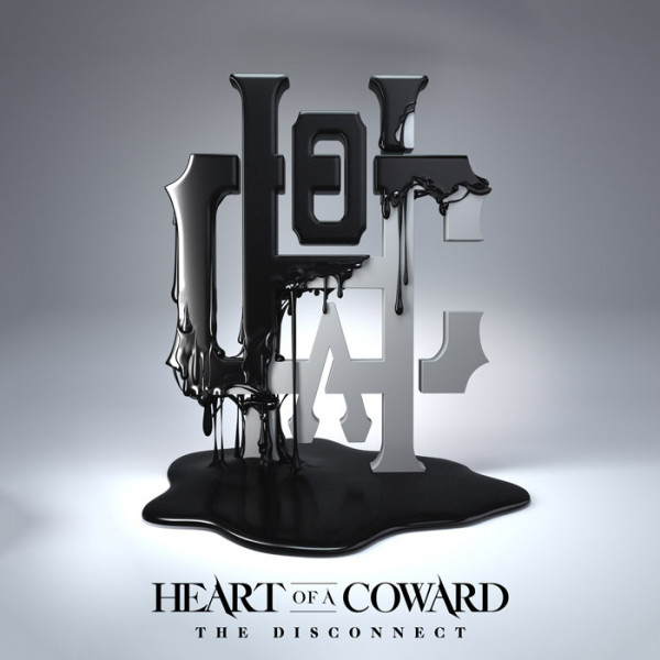 HEART OF A COWARD - The Disconnect CD