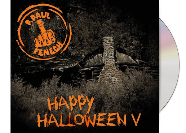 P. PAUL FENECH - Happy Halloween V LTD DIGIPAK CD