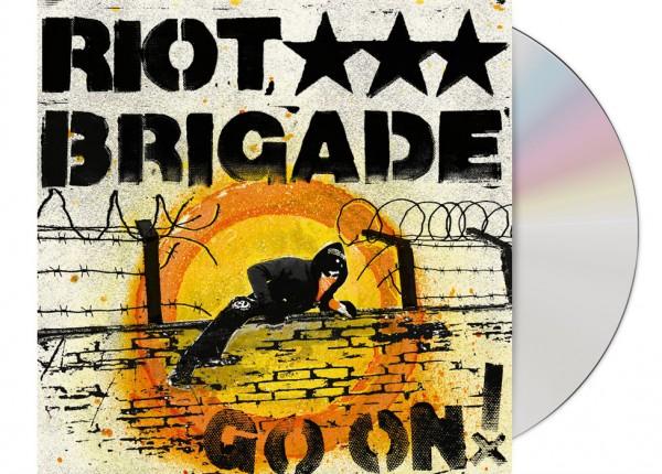 RIOT BRIGADE - Go On! CD