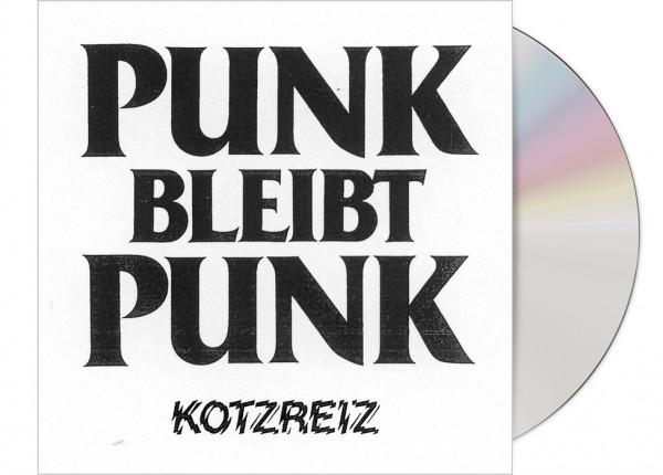 KOTZREIZ - Punk bleibt Punk CD