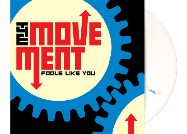 "MOVEMENT, THE - Fools Like You (Bonus Edition) LTD 12"" LP - WHITE"