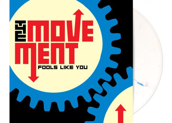 "MOVEMENT, THE - Fools Like You (Bonus Edition) LTD 12"" LP - WHITE"
