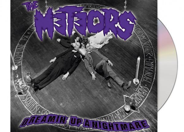 METEORS, THE - Dreamin' Up A Nightmare LTD DIGIPAK CD
