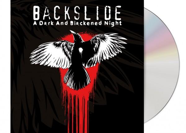 BACKSLIDE - A Dark And Blackened Night CD