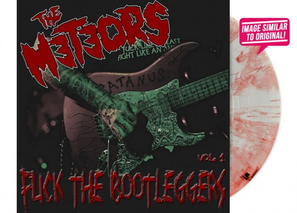 "METEORS, THE - F**k The Bootleggers Vol. 1 12"" LP LTD CLEAR/RED"