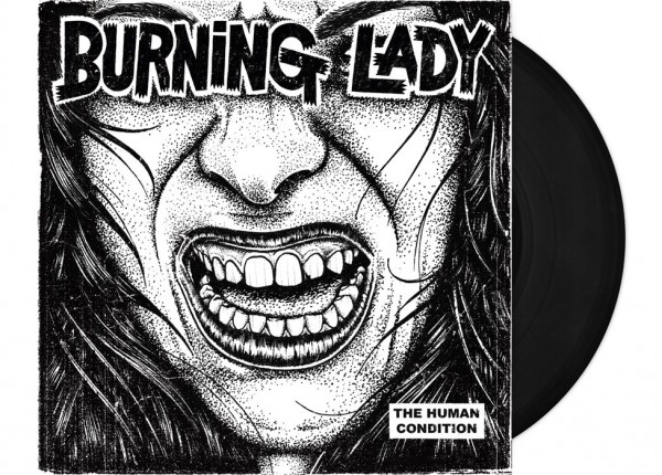 "BURNING LADY - The Human Condition 12"" LP LTD - BLACK"