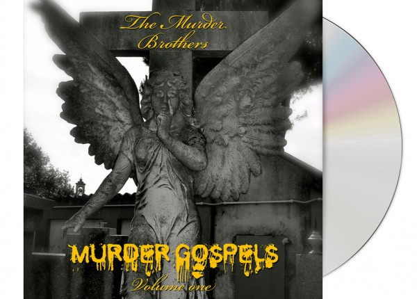MURDER BROTHERS, THE - Murder Gospels Vol. One LTD DIGIPAK CD